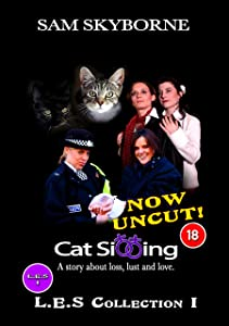 Cat Sitting: Lesbian Cat Custody Complications (Film & Book Combo): A Sexy Romance of Loss, Lust & Love (L.E.S COMBO 1)