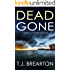 DEAD GONE a gripping crime thriller full of twists