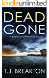 DEAD GONE a gripping crime thriller full of twists (Special Agent Tom Lange Book 1)