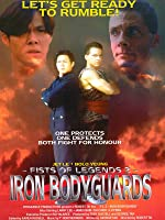 Fists of Legends 2: Iron Bodyguards