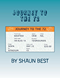 Journey to the 72