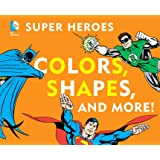 DC Super Heroes Colors, Shapes & More! (DC Super Heroes (Board))