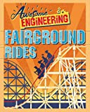 Fairground Rides (Awesome Engineering)