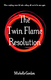 The Twin Flame Resolution (Earth Angel Series Book 10)