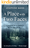 A Place With Two Faces