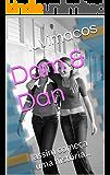 Dam & Dan: assim começa uma história...