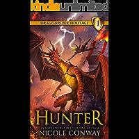 Hunter (The Dragonrider Heritage Book 1)