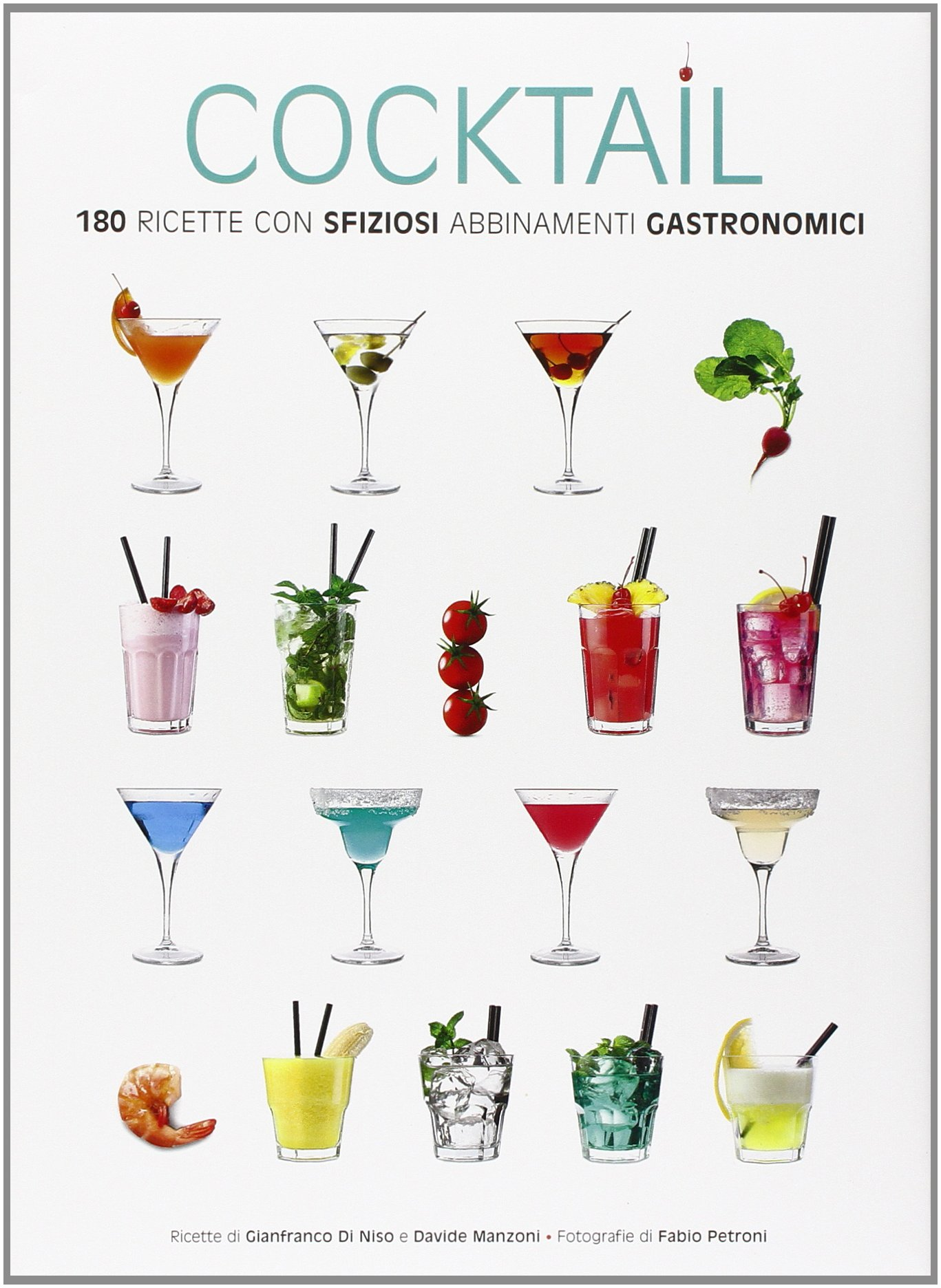 Favoloso Amazon.it: Cocktail. 180 ricette con sfiziosi abbinamenti  PM98