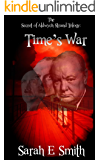 Time's War: The Secret of Aldwych Strand - The Complete Trilogy