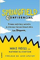 Springfield Confidencial: Bromas, historias y secretos de toda una vida escribiendo sobre Los Simpson (Vamos en Serie) (Spanish Edition) Kindle Edition