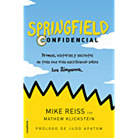 Springfield Confidencial: Bromas, historias y secretos de toda