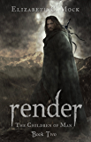 Render (The Children of Man Book 2)