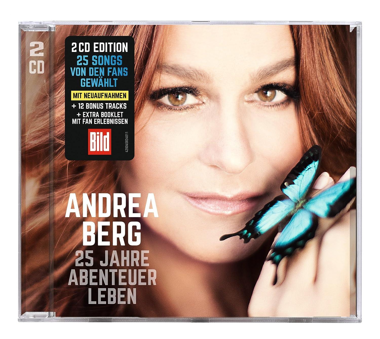 25 Jahre Abenteuer Leben - Andrea Berg: Amazon.de: Musik