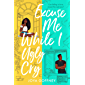 Excuse Me While I Ugly Cry: The most anticipated YA romcom debut of 2021 (English Edition)