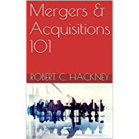 Mergers & Acquisitions 101 (English Edition)