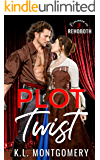 Plot Twist: A Backstage Romance (Romance in Rehoboth Book 3)