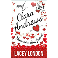 Meet Clara Andrews: The most hilarious romcom series of 2019! (Clara Andrews Book 1)