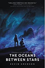 The Oceans between Stars (Chronicle of the Dark Star Book 2) Kindle Edition