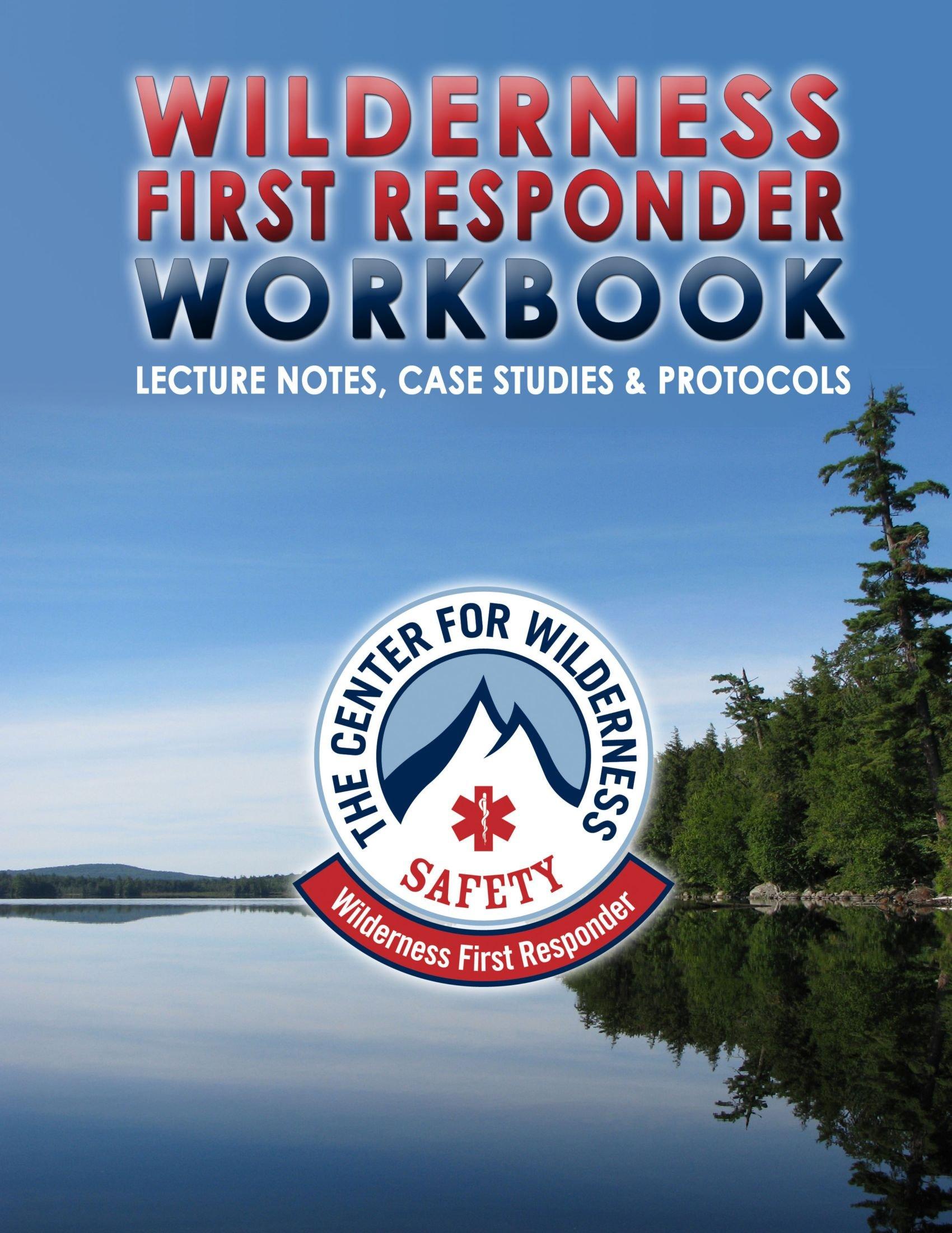 The Cws Wilderness First Responder Workbook PDF