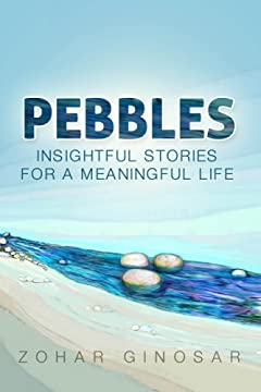 Pebbles : Insightful Stories for a Meaningful Life