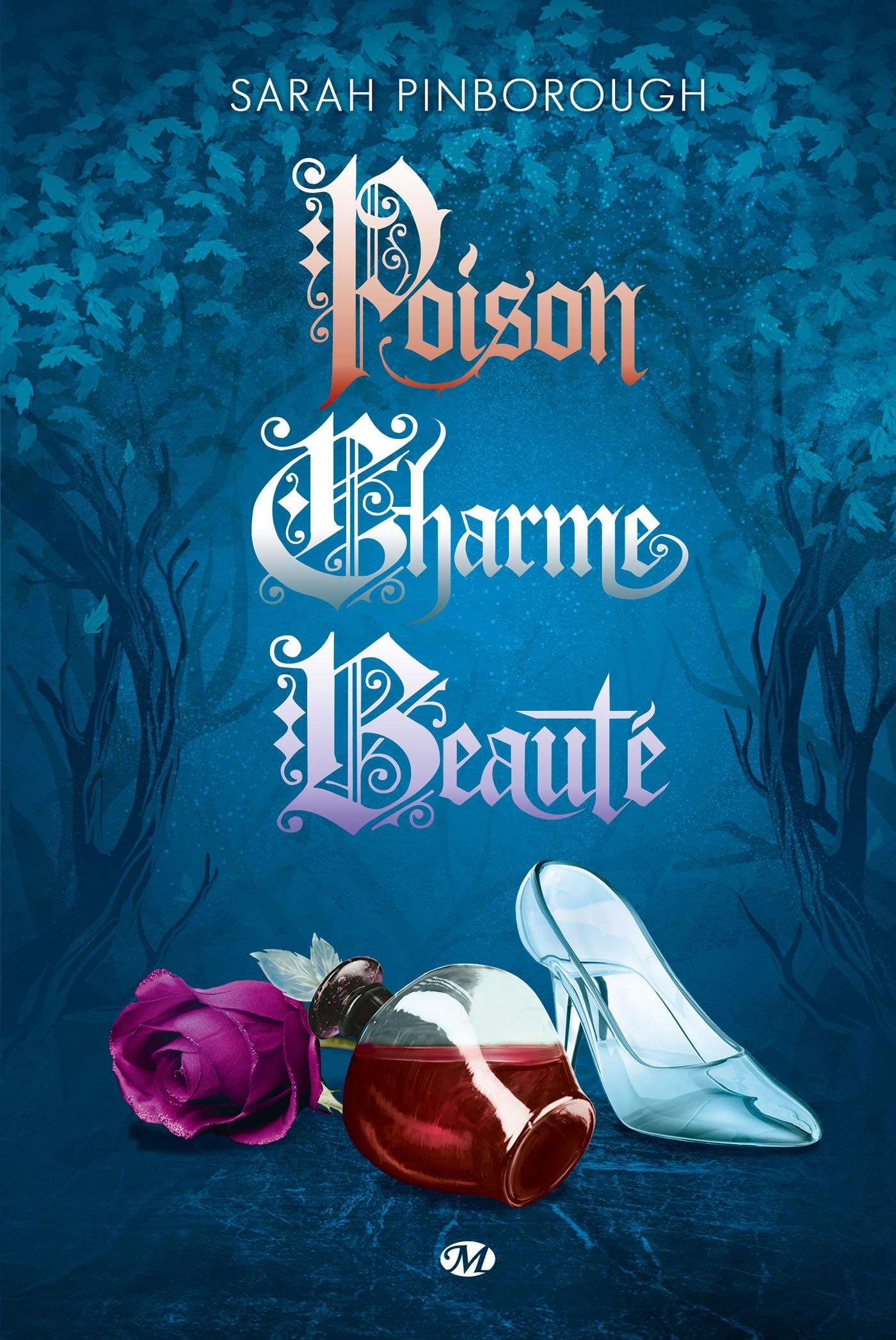 Poison, Charme, Beauté - L'Intégrale Broché – 20 octobre 2017 Sarah Pinborough Beauté - L' Intégrale Bragelonne 281122906X