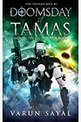 Doomsday of Tamas: Race to the Second Apocalypse (Time Travelers Book 3) Kindle Edition