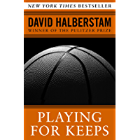 Playing for Keeps: Michael Jordan and the World He Made (English Edition)