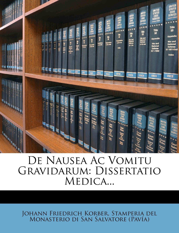 De Nausea Ac Vomitu Gravidarum: Dissertatio Medica... (Latin Edition) ebook