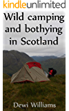 Wild camping and bothying in Scotland