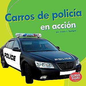 Carros de policía en acción (Police Cars on the Go) (Bumba Books ® en español — Máquinas en acción (Machines That Go…