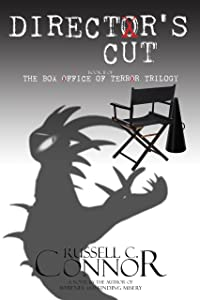 Director's Cut: Book II of the Box Office of Terror Trilogy