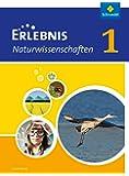Erlebnis Naturwissenschaften - Ausgabe für Luxemburg: Schülerband 1