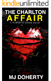 The Charlton Affair (Phoebe Rawlins Mysteries Book 1)