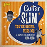 You're Gonna Miss Me: The Complete Singles Collection (1951 - 1958)