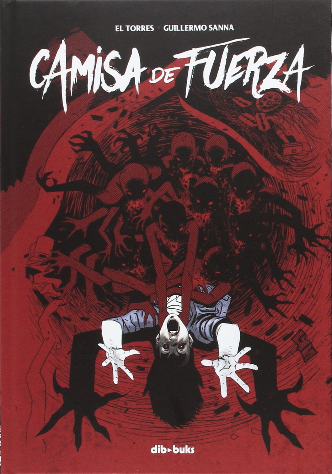 Camisa de fuerza (Aventúrate): Amazon.es: Sanna, Guillermo, El Torres: Libros