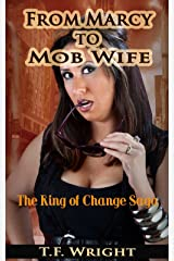 From Marcy to Mob Wife (Weight Gain Age Progression Erotica): The Ring of Change Saga