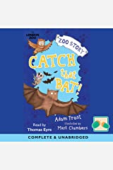 Catch That Bat! Audible Audiobook