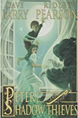 Peter and the Shadow Thieves (Peter and the Starcatchers) Paperback