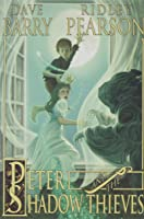 Peter And The Shadow Thieves (Peter And The
