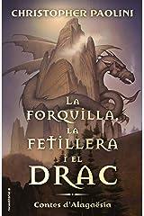 La forquilla, la fetillera i el drac: Contes d'Alagaësia (Roca Juvenil) (Catalan Edition) Kindle Edition