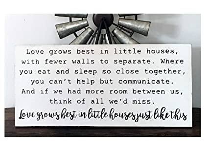 Amazon Com Ruskin352 Love Grows Best In Little Houses Just Like