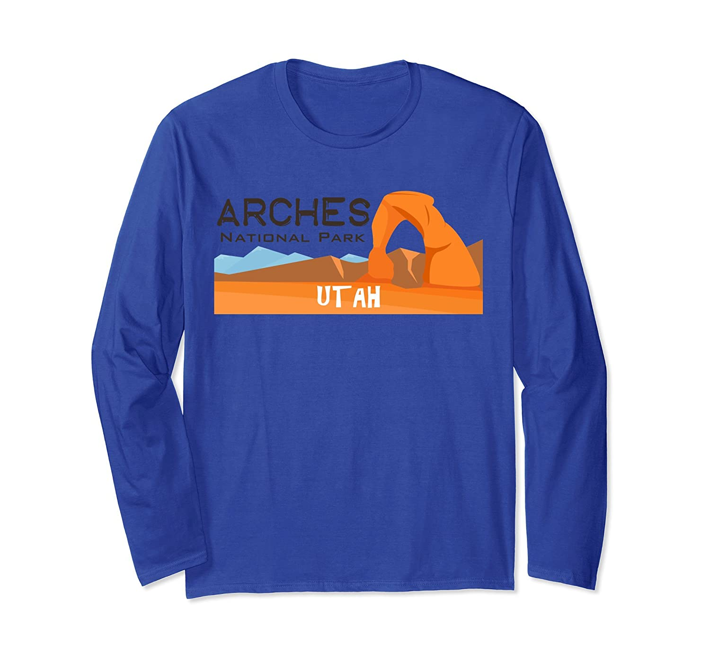 Arches National Park Travel Utah Explore Long Sleeve T-Shirt-ln