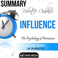 Summary: Robert Cialdini's 'Influence': The Psychology of Persuasion, Revised Edition