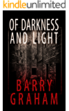 Of Darkness and Light: A terrifying novel of Glasgow horror that will keep you awake