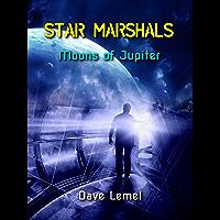 Star Marshals: Moons of Jupiter (English Edition)