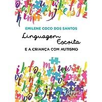 Linguagem Escrita e a Criança com Autismo