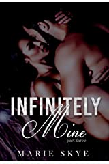 Infinitely Mine (Incapable Book 3) Kindle Edition