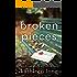 Broken Pieces: A Novel
