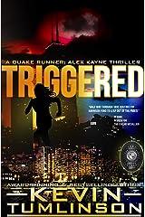 Triggered: A Quake Runner: Alex Kayne Thriller Kindle Edition