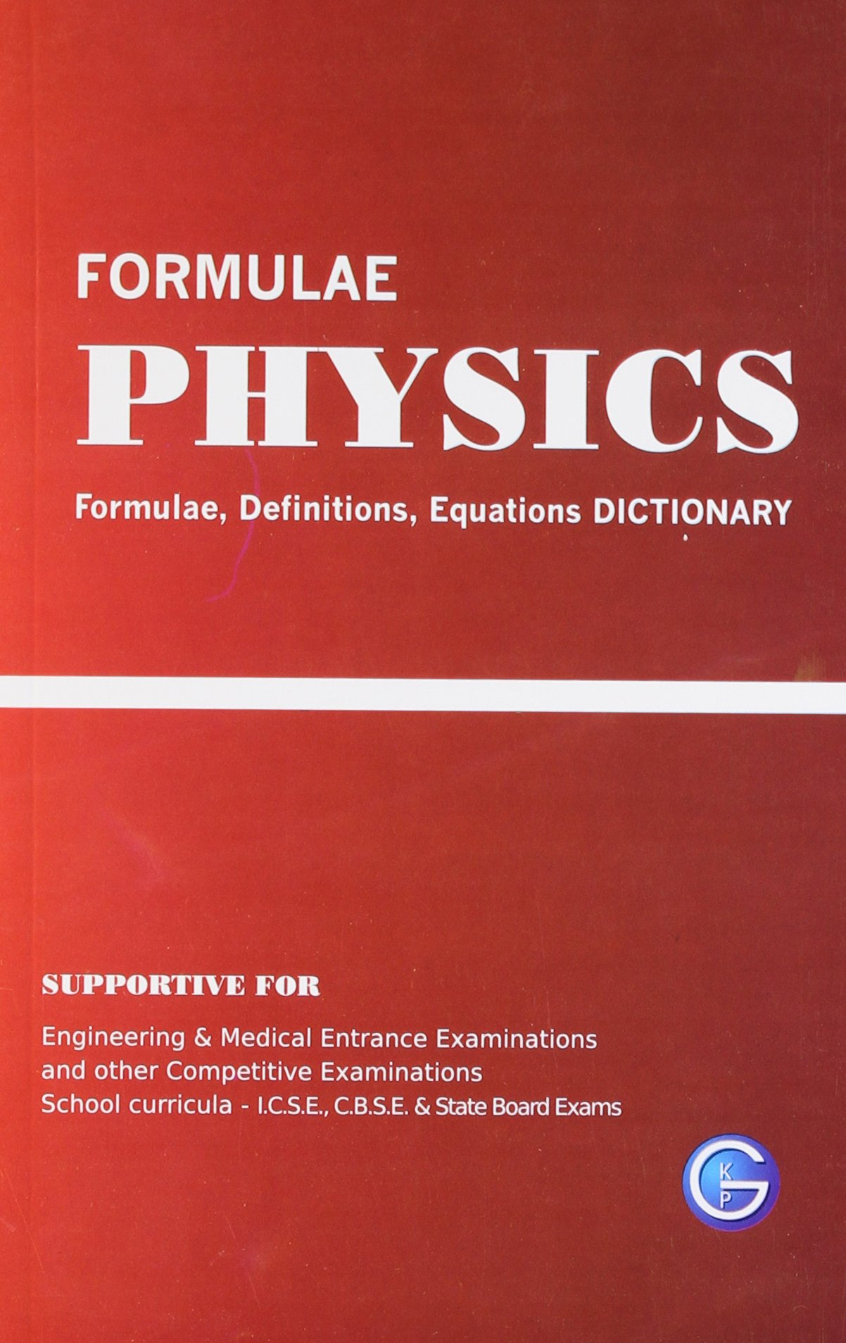 Physics formulae Definitions, Equation DICTIONARY.: Amazon.in: GKP: Books